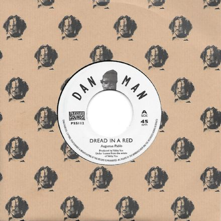 Augustus Pablo - Dread In A Red / King Tubby's Rock (Dan Man / Pressure Sounds) 7""